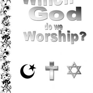 which-god-do-we-worship