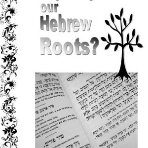 why-study-our-hebrew-roots